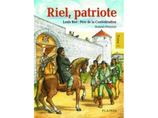 Couverture du livre «Riel, patriote Père de la Confédération»