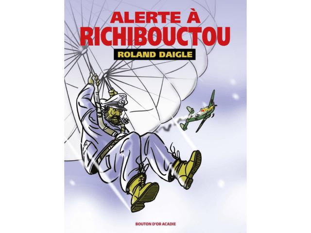 Couverture du livre «Alerte à Richibouctou»
