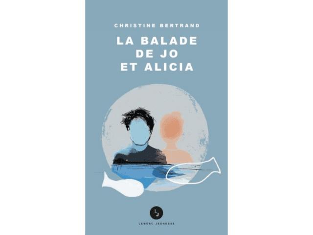 Couverture du livre «La balade de Jo et Alicia»