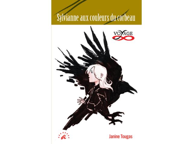 Couverture du livre «Sylvianne aux couleurs du corbeau»