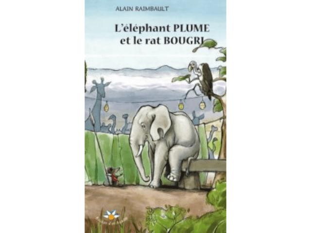 Couverture du livre L'éléphant PLUME et le rat BOUGRI