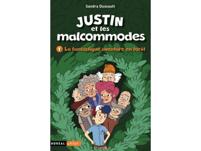 Couverture du livre «Justin et les malcommodes T.1 : la fantastique aventure en forêt»